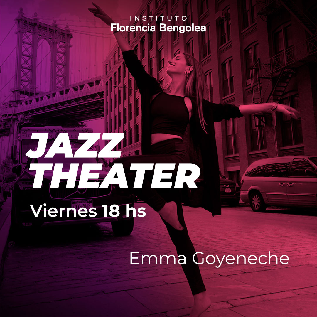 JAZZ THEATER - Emma Goyeneche